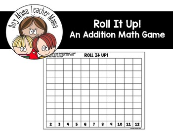 Roll it Up! An Addition Game