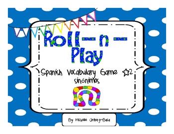Roll-n-Play Spanish Vocabulary Game #2 Sínonimos