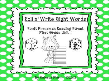 Roll n' Write-Scott Foresman Reading Street for First Grade Unit 1