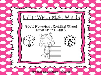 Roll n' Write-Scott Foresman Reading Street for First Grade Unit 2