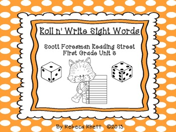 Roll n' Write-Scott Foresman Reading Street for First Grade Unit 3