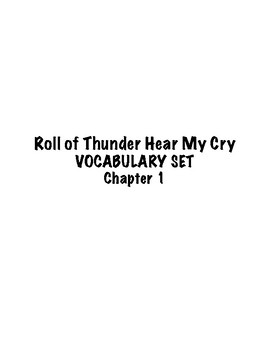 Roll of Thunder Hear My Cry 16 Different Chapter 1 Vocabulary Activities