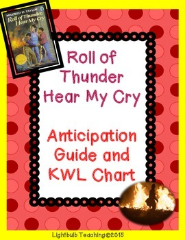 Roll of Thunder Hear My Cry Anticipation Guide and KWHL Chart