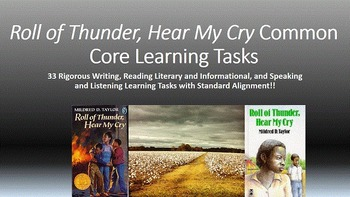Roll of Thunder, Hear My Cry Common Core Learning Tasks - 34 Rigorous Tasks!!