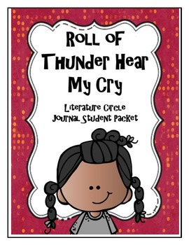 Roll of Thunder Hear My Cry Literature Circle Journal Student Packet