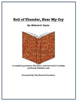 Roll of Thunder, Hear My Cry Literature, Grammar, & Intera
