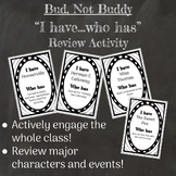 "Bud, Not Buddy Novel Review Activity ""I have, who has"""
