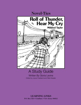 Roll of Thunder, Hear My Cry - Novel-Ties Study Guide