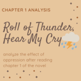 Roll of Thunder, Hear My Cry - Close Reading Strategy : Oppression in chapter 1