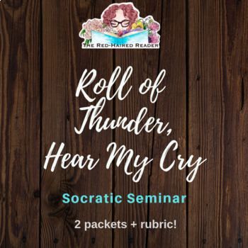 Roll of Thunder, Hear My Cry Socratic Circle packets and rubric