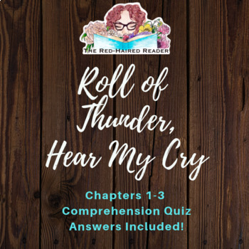 Roll of Thunder, Hear My Cry chapters 1-3 quiz answers included