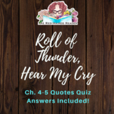 Roll of Thunder, Hear My Cry chapters 4 and 5 quotes quiz