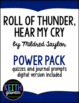 Roll of Thunder Hear My Cry Power Pack:  24 Journal Prompts and 12 Quizzes