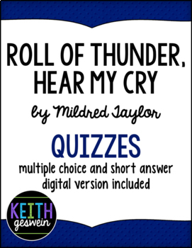Roll of Thunder Hear My Cry by Mildred Taylor:  12 Quizzes