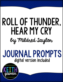 Roll of Thunder Hear My Cry by Mildred Taylor:  24 Journal