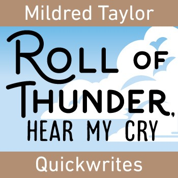 Roll of Thunder - Quickwrite Journal Prompts - PowerPoint