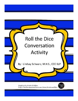 Roll the Dice Conversation Activity