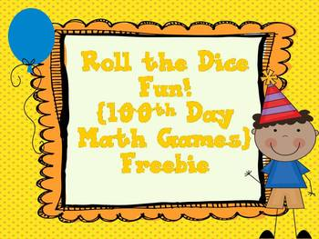 Roll the Dice Fun! {100th Day Math Games}