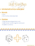 Roll the Dice (Individual Math Activity or Center Choice)