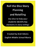 Roll the Dice Story Planning and Retelling