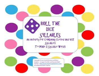 Roll the Dice Syllables - A Closed/VCE syllable activity