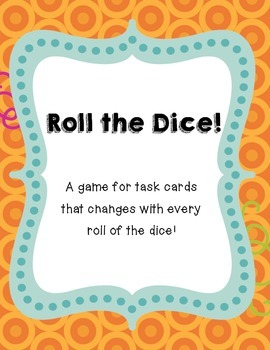 Roll the Dice Task Card Game