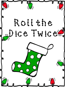 Christmas Roll the Dice Twice 1.OA.4