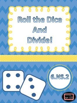 Roll the Dice and Divide! {6.NS.2}