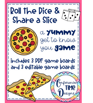 Roll the Dice and Share a Slice-Get To Know You Game (PDF and Editable)