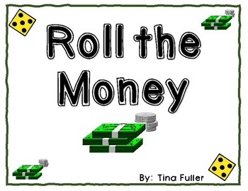 Roll the Money