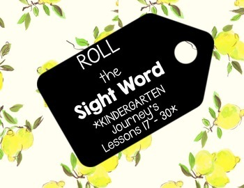 Roll the Sight Word - Journey's Lessons 17 - 30 - Kindergarten