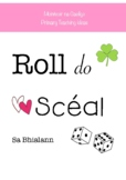 Roll the Story- Sa Bhialann