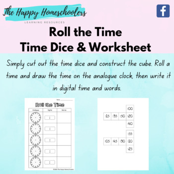 Roll the Time - Dice and Worksheet