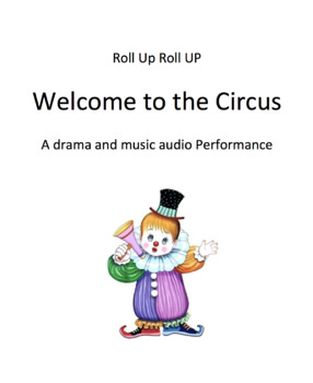Roll up Roll Up - A Drama and Music Experience