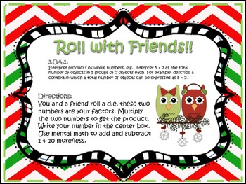 Roll with Friends! (Multiply & Mental Math for + & -)