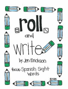 Roll & Write:  Spanish Sight Words