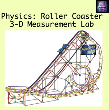 Roller Coaster 3-D Measurement Lab