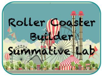 Roller Coaster Builder PE and KE Summative Lab