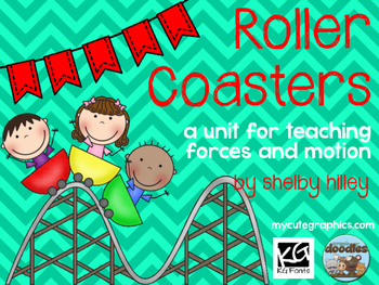 Roller Coaster Unit (Forces and Motion)