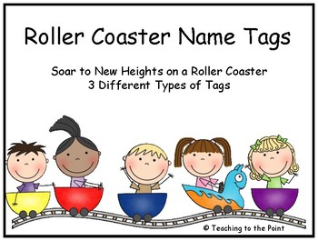 Roller Coaster Name Tags - SOAR to New Heights on a Roller Coaster