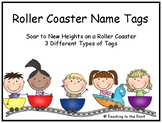 Roller Coaster Name Tags - SOAR to New Heights on a Roller