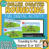 Roller Coaster Rounding to the nearest 10 and 100 Google Slides Digital Activity