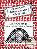 Roller Coaster STEM: Potential and Kinetic Energy