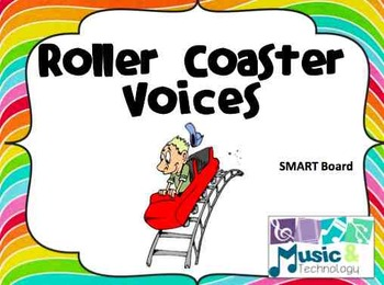 Roller Coaster Voices- SMART Board Lesson on using your voice