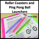Balanced and Unbalanced Forces Roller Coaster Lab 3-PS2-1 and 3-PS2-2
