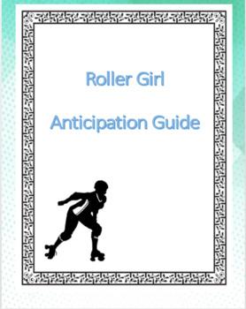 Roller GIrl Anticipation Guide