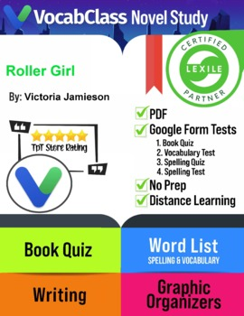 Roller Girl Book Novel Study Guide PDF | READING QUIZ | VOCAB |  WRITING| GAMES