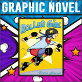 Roller Girl by Victoria Jamieson: Graphic Novel Study
