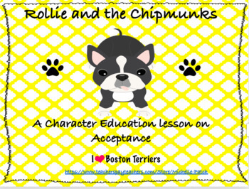 Rollie and the Chipmunks- a Character Education Lesson in Acceptance