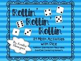 Rollin' Rollin' Rollin': Math Activities with Dice